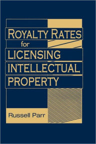 Royalty Rates for Licensing Intellectual Property - Russell Parr