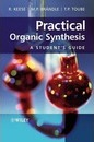 Practical Organic Synthesis - Trevor P. Toube