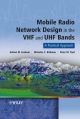 Mobile Radio Network Design in the VHF and UHF Bands - Adrian Graham; Nicholas C. Kirkman; Peter M. Paul