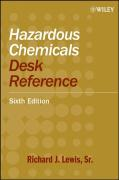 Hazardous Chemicals Desk Reference
