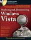 Deploying and Administering Windows Vista Bible, w. CD-ROM - Shane Cribbs