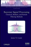 Bayesian Signal Processing: Classical, Modern, and Particle Filtering Methods