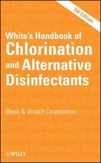 White's Handbook of Chlorination and Alternative Disinfectants - George Clifford White, Black ,  Veatch