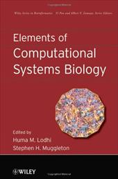 Elements of Computational Systems Biology - Lodhi, Huma M. / Muggleton, Stephen H.