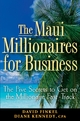 The Maui Millionaires for Business - David M. Finkel; Diane Kennedy