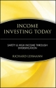 Income Investing Today - Richard Lehmann