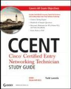 CCENT: Cisco Certified Entry Networking Technician Study Guide: ICND1 (Exam 640-822)