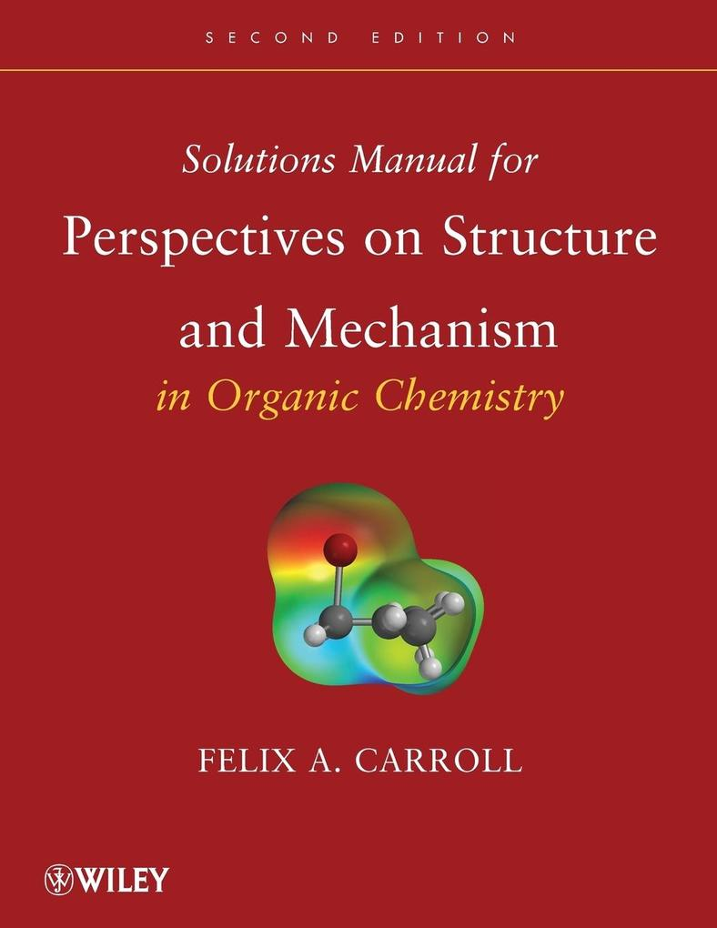 Perspectives Organic Solutions 2e als Buch von Carroll - John Wiley & Sons