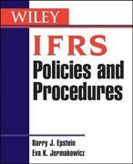 Barry J. Epstein;Eva K. Jermakowicz: IFRS Policies and Procedures