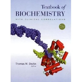 Textbook Of Biochemistry With Clinical Correlations - Thomas M. Devlin