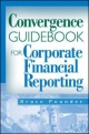 The Convergence Guidebook for Corporate Financial Reporting - Bruce Pounder