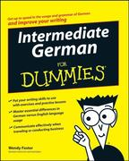 Wendy Foster: Intermediate German For Dummies