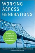 Frances Kunreuther;Helen Kim;Robby Rodriguez: Working Across Generations