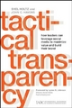 Tactical Transparency - Shel Holtz;  John C. Havens