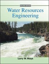Water Resources Engineering - Mays, Larry W.