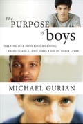 The Purpose of Boys - Michael Gurian