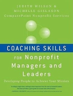 Coaching Skills for Nonprofit Managers and Leaders - Wilson, Judith Gislason, Michelle