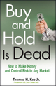 Buy and Hold Is Dead - Thomas H. Kee