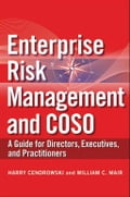 Enterprise Risk Management and COSO - Harry Cendrowski, William C. Mair