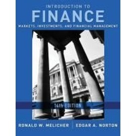 Introduction to Finance: Markets, Investments, and Financial Management - Ronald W. Melicher