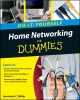 Home Networking Do-It-Yourself For Dummies - Lawrence C. Miller