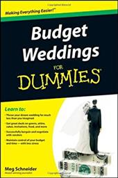 Budget Weddings for Dummies - Schneider, Meg