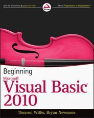 Beginning Microsoft Visual Basic 2010 - Thearon Willis, Bryan Newsome