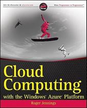 Cloud Computing with the Windows Azure Platform - Jennings, Roger