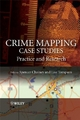 Crime Mapping Case Studies - Spencer Chainey; Lisa Tompson