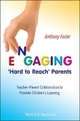 Engaging 'Hard to Reach' Parents - Anthony Feiler