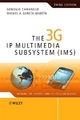 The 3G IP Multimedia Subsystem (IMS) - Gonzalo Camarillo; Miguel-Angel Garcia-Martin