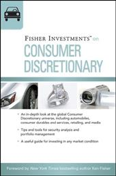 Fisher Investments on Consumer Discretionary - Fisher Investments / Renaud, Erik / Teufel, Andrew
