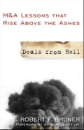 Deals from Hell - Arthur Levitt Jr., Robert F. Bruner