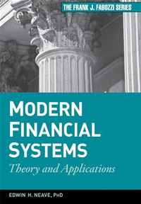 Modern Financial Systems : Theory And Applications - Edwin H. Neave