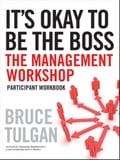 It's Okay to Be the Boss - Bruce Tulgan