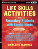 Life Skills Activities for Secondary Students with Special Needs - Darlene Mannix