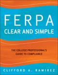 Ferpa Clear And Simple - Clifford A. Ramirez