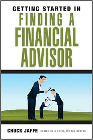 Getting Started in Finding a Financial Advisor - Charles A. Jaffe