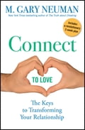 Connect to Love - M. Gary Neuman