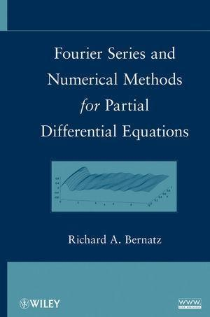 Fourier Series and Numerical Methods for Partial Differential Equations als eBook von Richard Bernatz - John Wiley & Sons
