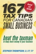 167 Tax Tips for Canadian Small Business - Stephen Thompson