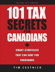 101 Tax Secrets For Canadians - Tim Cestnick