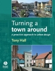 Turning a Town Around - Anthony Hall
