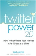 Twitter Power 2.0 - Anthony Robbins, Joel Comm