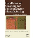 Handbook for Cleaning for Semiconductor Manufacturing - Karen A. Reinhardt