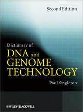 Dictionary of DNA and Genome Technology - Singleton, Paul