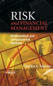 Risk and Financial Management: Mathematical and Computational Methods - Tapiero, Charles S. / Tapiero