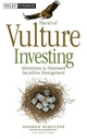 The Art of Vulture Investing - George Schultze; Janet Lewis