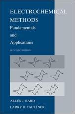 Electrochemical Methods - Allen J. Bard, Larry R. Faulkner