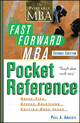 The Fast Forward MBA Pocket Reference - Paul A. Argenti
